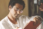 Nawazuddin Siddiqui Starrer Manto's Trailer to Release on Independence Day